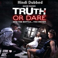 Truth or Die (2012) Hindi Dubbed Full Movie Watch Online Free Download